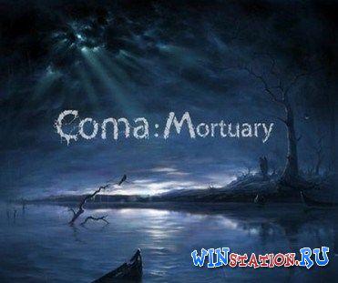 Скачать игру Coma Mortuary бесплатно торрентом
