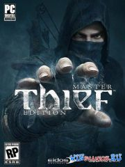 Thief: Master Thief Edition [Update 6]