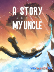 A Story About My Uncle (2014/PC/Eng)