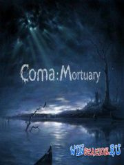 Coma: Mortuary (2014/PC/RUS/ENG/RePack)