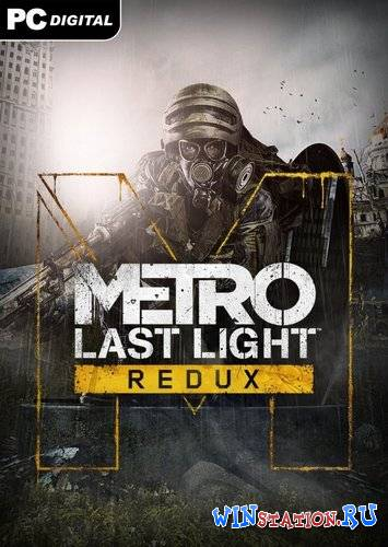 ������� Metro Last Light Redux ���������