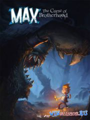 Max: The Curse of Brotherhood (2014/RUS/ENG/Repack от R.G. Freedom)