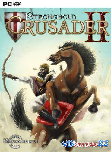 Скачать Stronghold Crusader 2 бесплатно