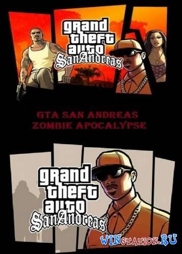 GTA / Grand Theft Auto: San Andreas - Zombie Apocalypse