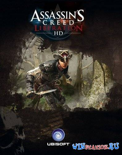 Скачать Assassin's Creed: Liberation HD [v1.0] бесплатно