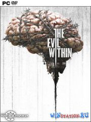 The Evil Within (2014/PC/RUS/ENG/RePack by R.G. Механики)