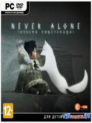 Never Alone (2014/PC/RUS/ENG/Multi10/RePack by R.G. Механики)