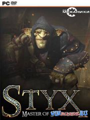 Styx: Master of Shadows (2014/PC/RUS/ENG/RePack by R.G. Механики)