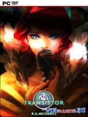 Transistor (2014/PC/RUS/ENG/Multi8/RePack by R.G. Механики)