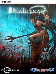 Deathtrap (2015/PC/RUS/ENG/Multi6/RePack by R.G. Механики)