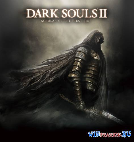 Скачать Dark Souls II: Scholar of the First Sin бесплатно