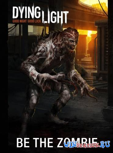 Скачать Dying Light бесплатно