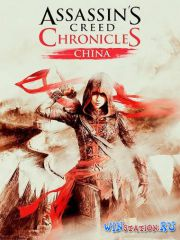 Assassin\'s Creed Chronicles: ����� / Assassin�s Creed Chronicles: China