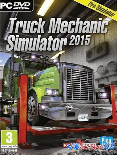 Скачать Truck Mechanic Simulator 2015 (Ravenscourt) бесплатно