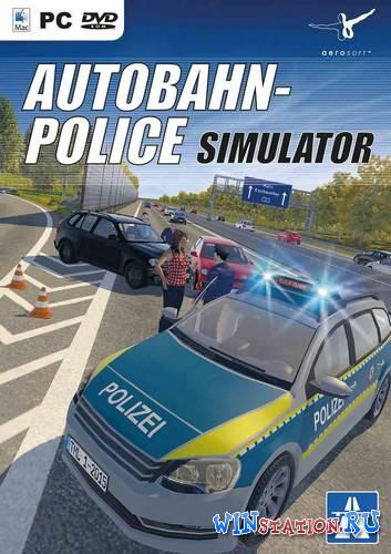 Скачать игру Autobahn Police Simulator бесплатно торрентом