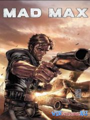Mad Max (2015|PC|RUS|ENG) Repack от xatab