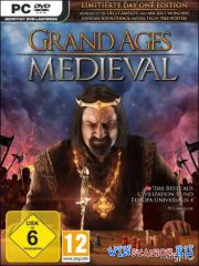 Grand Ages: Mediеval / Великий Век: Средневековье (2015/PC/RUS/ENG/Multi7) | RePack от R.G. Freedom