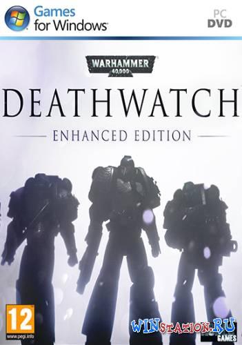 Скачать игру Warhammer 40000 Deathwatch бесплатно торрентом