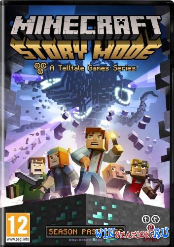 ������� Minecraft: Story Mode - A Telltale Games Series. ������ 1 ���������