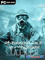 S.T.A.L.K.E.R.: Shadow of Chernobyl - Объединенный Пак - 2 (GSC Game World) ...