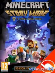 Minecraft: Story Mode - Episode 1-3. A Telltale Games Series