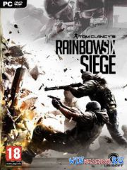 Tom Clancy's Rainbow Six: Siege 2015/PC/Rus|Eng) Repack от NemreT