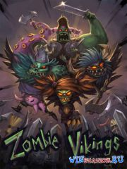 Zombie Vikings (2015/PC/Lic/Rus|Eng) от CODEX