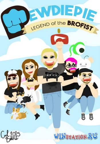 Скачать игру PewDiePie Legend of the Brofist бесплатно торрентом