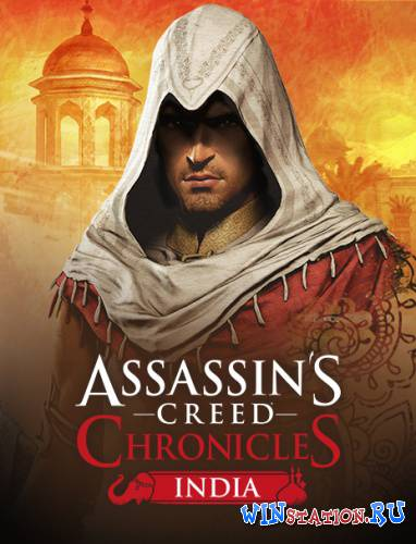 ������� Assassin's Creed Chronicles - ����� / Assassin�s Creed Chronicles - India ���������