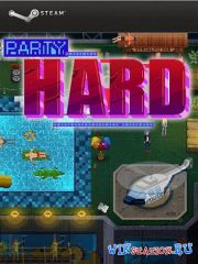Party Hard (2015/RUS/ENG/MULTI4/RePack)