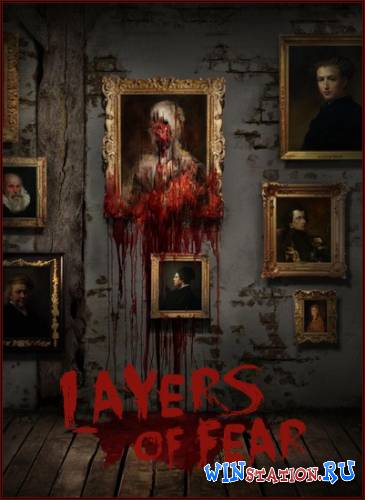 Скачать Layers of Fear бесплатно