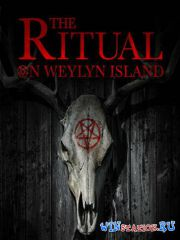 The Ritual on Weylyn Island (2015/RUS/ENG/MULTI8/RePack)