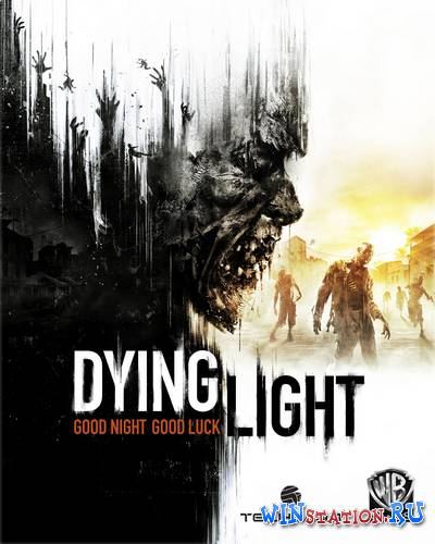Скачать Dying Light: The Following - Enhanced Edition [v 1.11.1 + DLCs] бесплатно