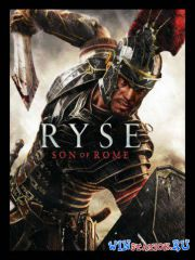 Ryse - Son of Rome (Update 3) (2014/RUS/ENG) PC | Repack от xatab