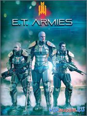 E.T. Armies (2016/RUS/ENG/MULTi5)