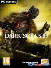 Dark Souls 3 (2016/PC/RUS/ENG/Multi12/SteamRip by Lets Play)