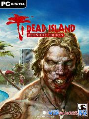 Dead Island - Definitive Edition (2016/RUS/ENG/Multi8/RePack от Juk.v.Muravenike)