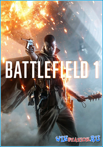 Скачать Battlefield 1 - Digital Deluxe Edition бесплатно