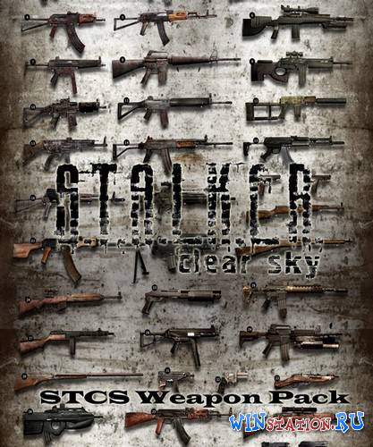 ������� S.T.A.L.K.E.R.: Clear Sky - STCS Weapon Pack ���������