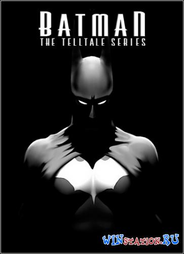 Скачать игру Batman The Telltale Series Realm of Shadows бесплатно торрентом