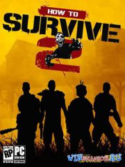 How to Survive 2 (2016/PC/Lic/Rus|Eng) от CODEX