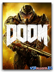 DOOM (2016/PC/Repack/Rus|Eng)