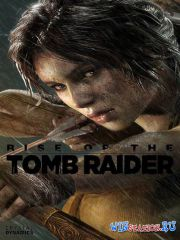 Rise of the Tomb Raider - Digital Deluxe Edition (v.1.0.668.1 + DLC)