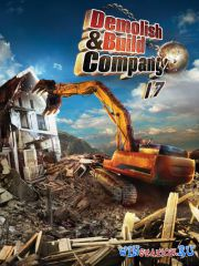 Demolish & Build Company 2017 (2016/RUS/ENG/Multi9)