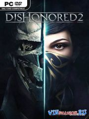 Dishonored 2 (2016/PC/Rus|Eng/L|Steam-Rip)