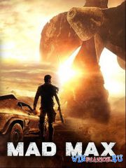 Mad Max (2015/PC/RUS/ENG/Repack)