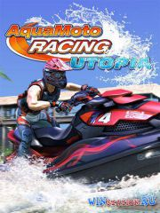 Aqua Moto Racing Utopia (2016/PC/RUS/ENG/Repack)