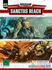 Warhammer 40,000: Sanctus Reach (2017/PC/Eng)