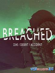 Breached (2016/PC/RUS/ENG/Repack)