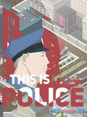 This Is the Police (2016/PC/Rus|Eng/L)